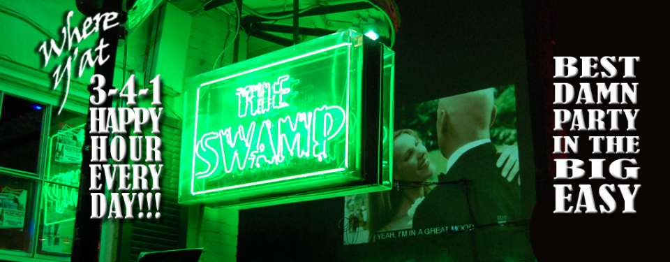 The Swamp on Bourbon Street 3-4-1 Happy Hour Best Damn Party in the Big Easy