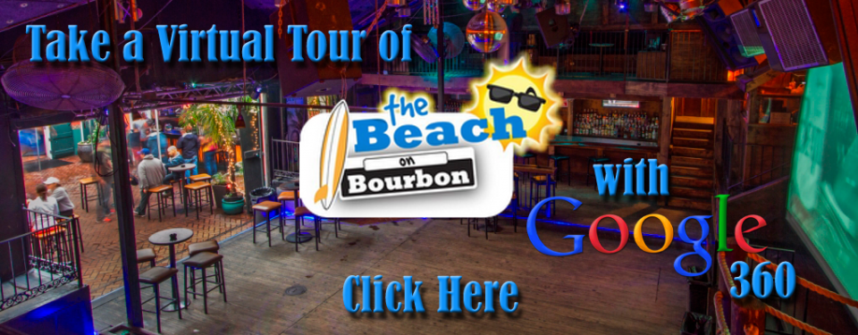 take a virtual tour of the beach on bourbon with google 360